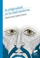 La religiosidad en la edad moderna - Candau Chacon, M. Luisa