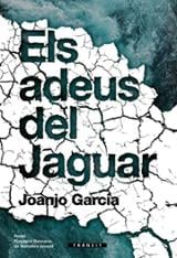 Els adeus del jaguar - Garcia, Juanjo