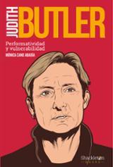 Judith Butler. Performatividad y vulnerabilidad - Cano Abadía, Mónica