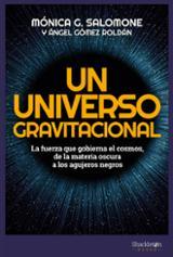 Un universo gravitacional - Gómez Roldán, Ángel