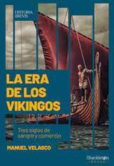 La era de los vikingos - Velasco Laguna, Manuel