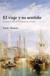 El viaje y su sentido - Thomas, Emily