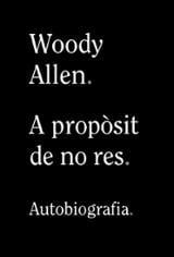 A propòsit de no res - Allen, Woody