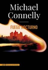 Fuego nocturno - Connelly, Michael
