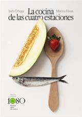 La cocina de las cuatro estaciones - Ortega, Inés