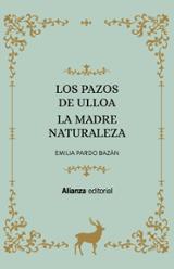 Los Pazos de Ulloa. La madre naturaleza - Pardo Bazán, Emilia