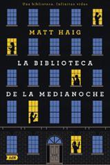 La Biblioteca de la Medianoche - Haig, Matt