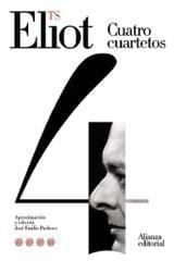 Cuatro cuartetos - Eliot, T. S.