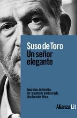 Un señor elegante - Toro, Suso De