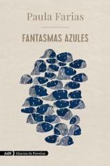 Fantasmas azules - Farias, Paula