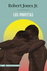Los profetas - Robert Jones, Jr.