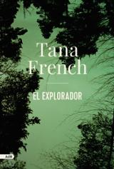 El explorador - French, Tana