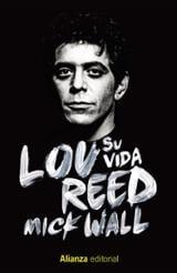 Lou Reed: Su vida - Wall, Mick