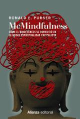 McMindfulness. Cómo el mindfulness se convirtió en la nueva espiritualidad - Purser, Ronald E.