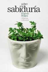 Sobre la sabiduría - Borgna, Eugenio