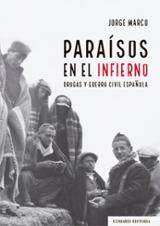 Paraísos en el infierno - Marco Carretero, Jorge