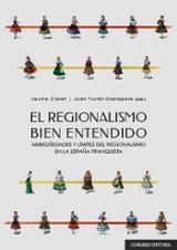El regionalismo bien entendido -