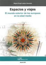 Espacio y viajes - Ladero Quesada, Miguel Ángel