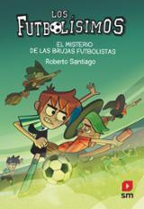 Los Futbolíssimos, 19. El misterio de las brujas futbolistas