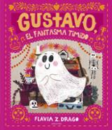 Gustavo, el fantasma tímido - Drago, Flavia Z