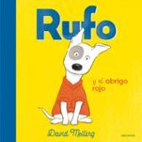 Rufo y el abrigo rojo - Melling, David