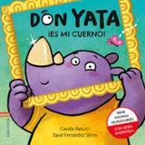 Don Yata. ¡Es mi cuerno!