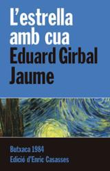 L´estrella amb cua - Girbal Jaume, Eduard