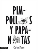 Pimpollos y papanatas - Pazos, Carlos