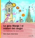 La gata Marga i el misteri del cargol