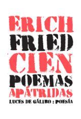 Cien poemas apátridas - Fried, Erich
