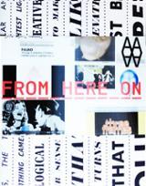 From Here On. La postfotografía en la era de Internet y la telefo