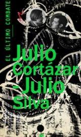 El último combate - Cortázar, Julio