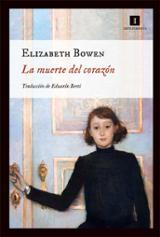 La muerte del corazón - Bowen, Elizabeth