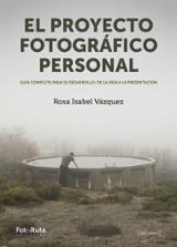 El proyecto fotográfico personal - AAVV