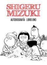 Shigeru Mizuki. Autobiografía
