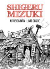 Shigeru Mizuki. Autobiografía. Libro 4