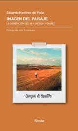 Imagen del paisaje. La generación del 98 y Ortega y Gasset - Martínez de Pisón, Eduardo