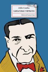 Caricaturas y retratos. Semblanzas de escritores y pensadores