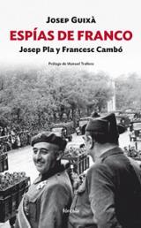 Espías de Franco - Guixá, Josep