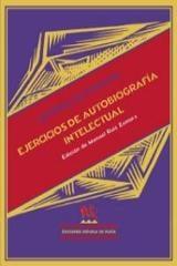 Ejercicios de autobiografía intelectual - Santayana, George