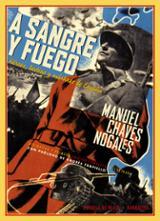 A sangre y fuego - Chaves Nogales, Manuel