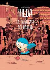 Hilda y la cabalgata del pájaro - Pearson, Luke