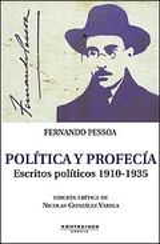 Política y profecía. Escritos políticos 1910-1935