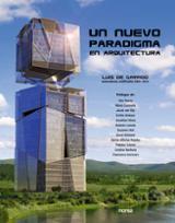 Un nuevo paradigma en arquitectura. Naturalezas artificiales 2001