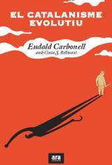 El catalanisme evolutiu - Carbonell, Eudald