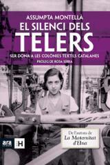 El silenci dels telers. Les dones a les colònies tèxtils catalane