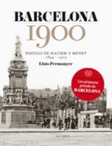 Barcelona 1900. Postals de Hauser y Menet 1984-1905