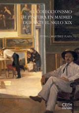 El coleccionismo de pintura en Madrid en el siglo XIX
