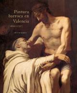 Pintura barroca en Valencia (1600-1737) - Marco, Víctor