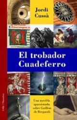 El trobador Guadeferro - Cussà, Jordi